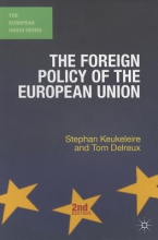 Stephan Keukeleire,   Tom Delreux The Foreign Policy of the European Union