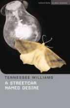 Williams, Tennessee A Streetcar Named Desire