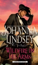 Lindsey, Johanna Wildfire in His Arms