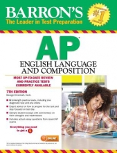 Ehrenhaft, George Barron`s AP English Language and Composition