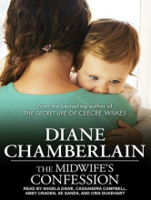 Chamberlain, Diane The Midwife`s Confession