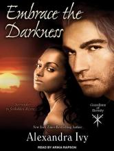 Ivy, Alexandra Embrace the Darkness