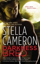 Cameron, Stella Darkness Bred