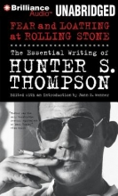 Thompson, Hunter S. Fear and Loathing at Rolling Stone