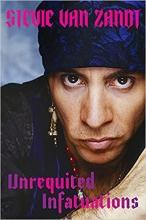 Stevie Van Zandt, Unrequited Infatuations