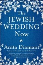 Diamant, Anita The Jewish Wedding Now