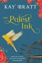 Bratt, Kay The Palest Ink