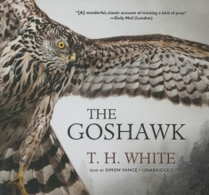 White, T. H. The Goshawk