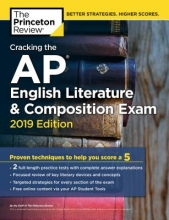 Cracking the AP English Literature & Composition Exam 2019