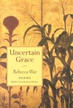 Wee, Rebecca Uncertain Grace