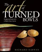 Raffan, Richard The Art of Turned Bowls