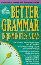 Immel, Constance,   Sacks, Florence Better Grammar in 30 Minutes a Day
