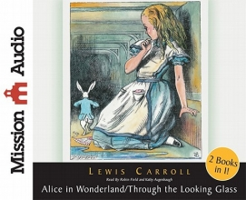 Carroll, Lewis Alice in Wonderland/Through the Looking Glass