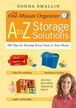Smallin, Donna The One-Minute Organizer A to Z Storage Solutions