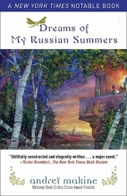 Makine, Andrei Dreams of My Russian Summers