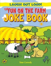 Connolly, Sean The Fun on the Farm Joke Book