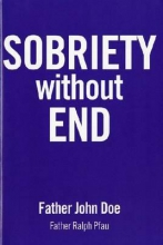 Father John Doe Sobriety Without End