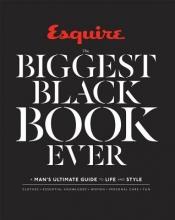 Editors of Esquire Magazine Esquire The Biggest Black Book Ever