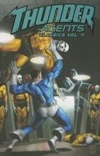 Skeates, Steve T.H.U.N.D.E.R. Agents Classics Volume 4