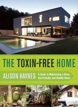 Haynes, Alison The toxin-free home