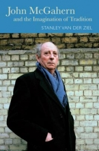 Van Der Ziel, Stanley John McGahern and the Imagination of Tradition