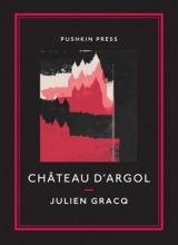 Gracq, Julien Chateau d`Argol