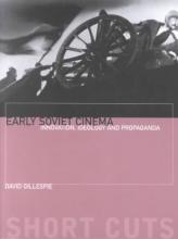 Gillespie, David Early Soviet Cinema
