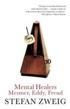 Zweig, Stefan Mental Healers