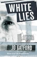 Gatford, Jo White Lies