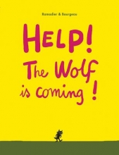 Ramadier, Cedric Help! The Wolf is Coming!
