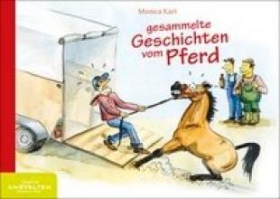 Karl, Monica Gesammelte Geschichten vom Pferd