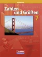 Zahlen und Größen 7. Schuljahr. Schülerbuch. Brandenburg