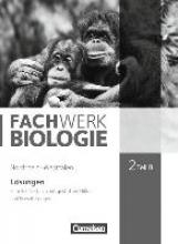 Hampl, Udo,   Janik, Kathrin,   Pohlmann, Anke,   Pondorf, Peter Fachwerk Biologie 2/B Lös. NRW