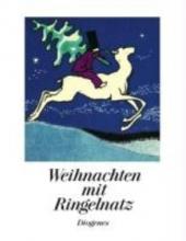 Ringelnatz, Joachim Weihnachten mit Ringelnatz
