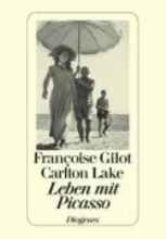 Gilot, Françoise Leben mit Picasso