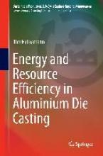 Heinemann, Tim Energy and Resource Efficiency in Aluminium Die Casting