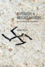 Pettitt, Joanne Perpetrators in Holocaust Narratives