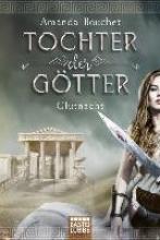Bouchet, Amanda,   Lamatsch, Vanessa Tochter der Götter - Glutnacht