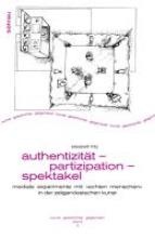 Fritz, Elisabeth Authentizität - Partizipation - Spektakel