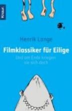 Lange, Henrik Filmklassiker fr Eilige