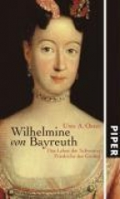 Oster, Uwe A. Wilhelmine von Bayreuth