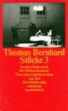 Bernhard, Thomas Stücke III