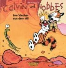 Watterson, Bill Calvin & Hobbes 04. Irre Viecher aus dem All