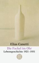 Canetti, Elias Die Fackel im Ohr