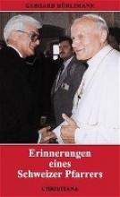 Hürlimann, Gerhard Erinnerungen eines Schweizer Pfarrers