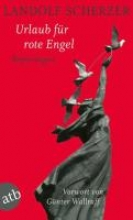 Scherzer, Landolf Urlaub f�r rote Engel