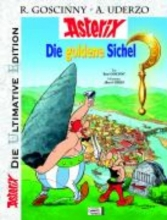 Goscinny, René Asterix: Die ultimative Asterix Edition 02. Die Goldene Sichel