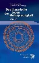 Das literarische Leben der Mehrsprachigkeit