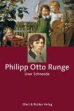 Schneede, Uwe M. Philipp Otto Runge