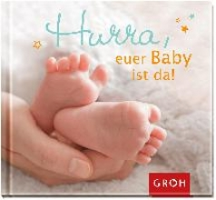 Bleker, Dorothée Hurra, euer Baby ist da!